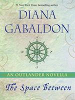 Space Between: An Outlander Novella (Outlander)