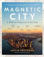 Magnetic City af Justin Davidson