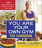 The You Are Your Own Gym The Cookbook