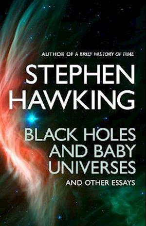 Bog paperback Black Holes And Baby Universes And Other Essays af Stephen Hawking
