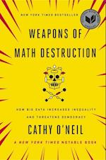 Weapons of Math Destruction