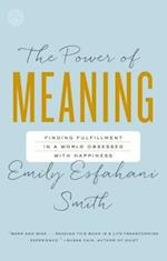 Power of Meaning af Emily Esfahani Smith