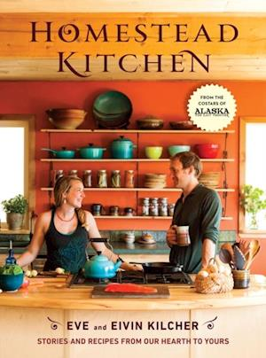 Homestead Kitchen af Eivin Kilcher, Eve Kilcher