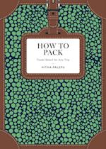 How to Pack af Hitha Palepu