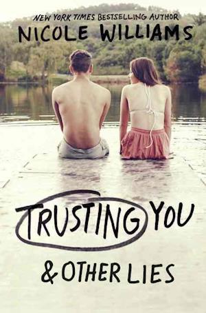 Bog, hardback Trusting You & Other Lies af Nicole Williams