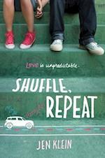 Shuffle, Repeat af Jen Klein