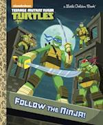Follow the Ninja! af Golden Books Publishing Company