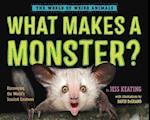 What Makes a Monster? (World of Weird Animals)