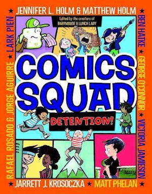 Bog, hardback Comics Squad 3 af Jennifer L. Holm