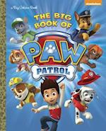 The Big Book of Paw Patrol af Golden Books Publishing Company