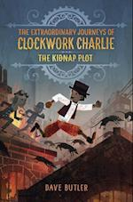 Kidnap Plot (The Extraordinary Journeys of Clockwork Charlie) af Dave Butler
