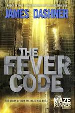 The Fever Code (Maze Runner)