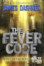 The Fever Code (Maze Runner)