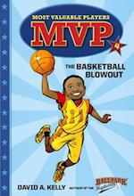 The Basketball Blowout (MVP Most Valuable Players)
