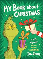 My Book about Christmas by Me, Myself af Seuss