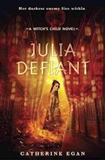 Julia Defiant (The Witchs Child)