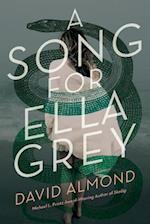 A Song for Ella Grey af David Almond
