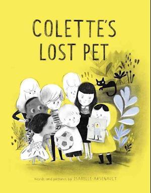 Bog, hardback Colette's Lost Pet af Isabelle Arsenault