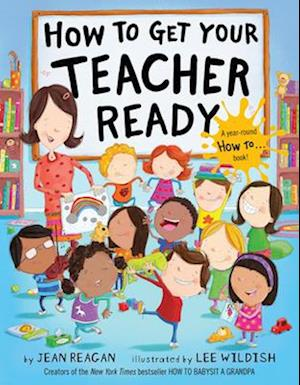 Bog, hardback How to Get Your Teacher Ready af Jean Reagan