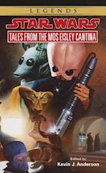 Tales from the Mos Eisley Cantina (Star Wars Tales)