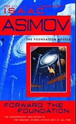 Forward the Foundation af Isaac Asimov
