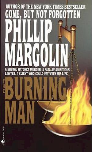 a book review and summary of the burning man by phillip margolin The burning man by:  and perhaps best, book by margolin is like having four books in one  i will read more of phillip margolin.