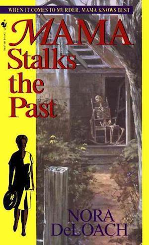 Bog, paperback Mama Stalks the Past af Nora Deloach