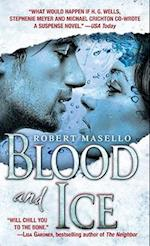 Blood and Ice af Robert Masello