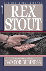 Bad for Business af Rex Stout, Stout