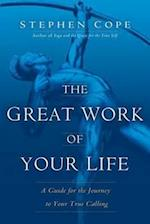 The Great Work of Your Life