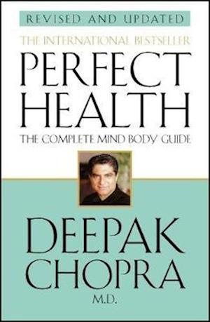 Bog, paperback Perfect Health (Revised Edition) af Deepak Chopra