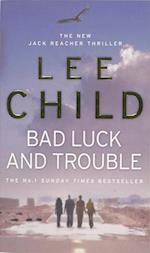 Bad Luck And Trouble (Jack Reacher, nr. 11)