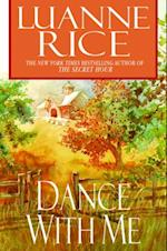Dance with Me af Luanne Rice