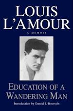 Education of a Wandering Man af Louis L'Amour