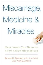 Miscarriage, Medicine & Miracles af Amy Zavatto