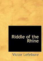 Riddle of the Rhine (Large Print Edition)