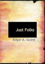 Just Folks af Edgar Albert Guest