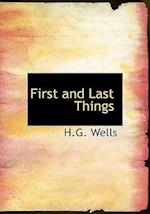 First and Last Things (Large Print Edition) af H.G. Wells