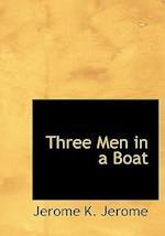 Three Men in a Boat af Jerome K. Jerome