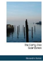 The Forty-Five Guardsmen (Large Print Edition)