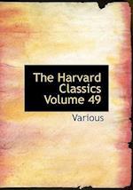 The Harvard Classics Volume 49 af Various, Charles W. Eliot