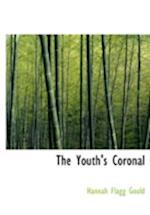 The Youth's Coronal af Hannah Flagg Gould
