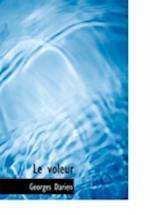 Le Voleur af Georges Darien