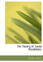 The Theory of Social Revolutions (Large Print Edition)