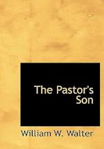 The Pastor's Son af William W. Walter