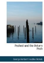 Pushed and the Return Push (Large Print Edition)