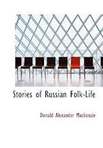 Stories of Russian Folk-Life (Large Print Edition)