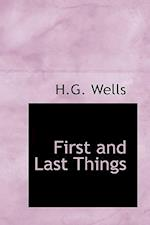 First and Last Things af H.G. Wells