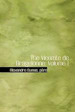 The Vicomte de Bragelonne af Pere Alexandre Dumas