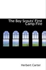 The Boy Scouts' First Camp Fire af Herbert Carter